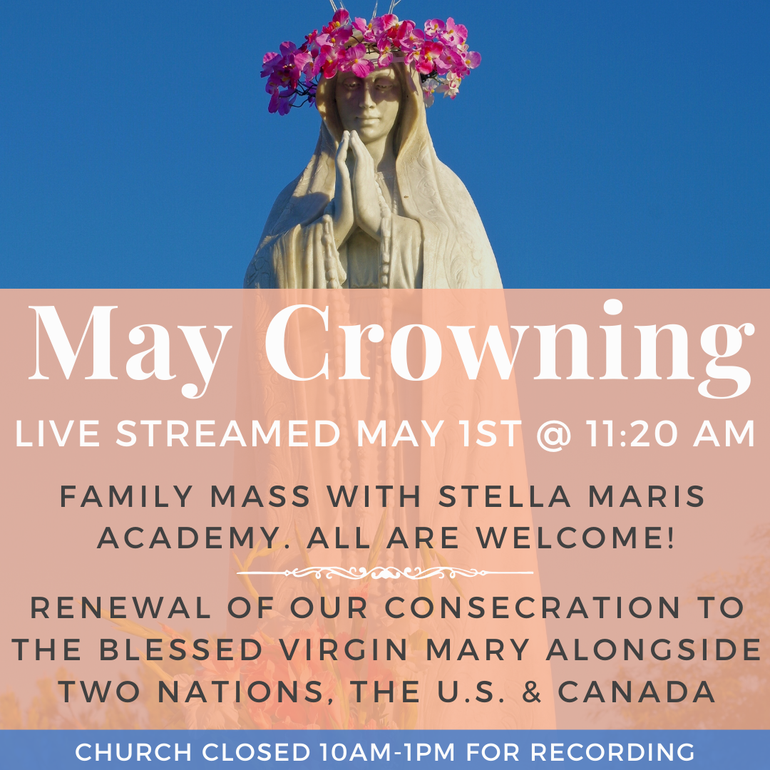 May Crowning & Family Mass Live Streamed