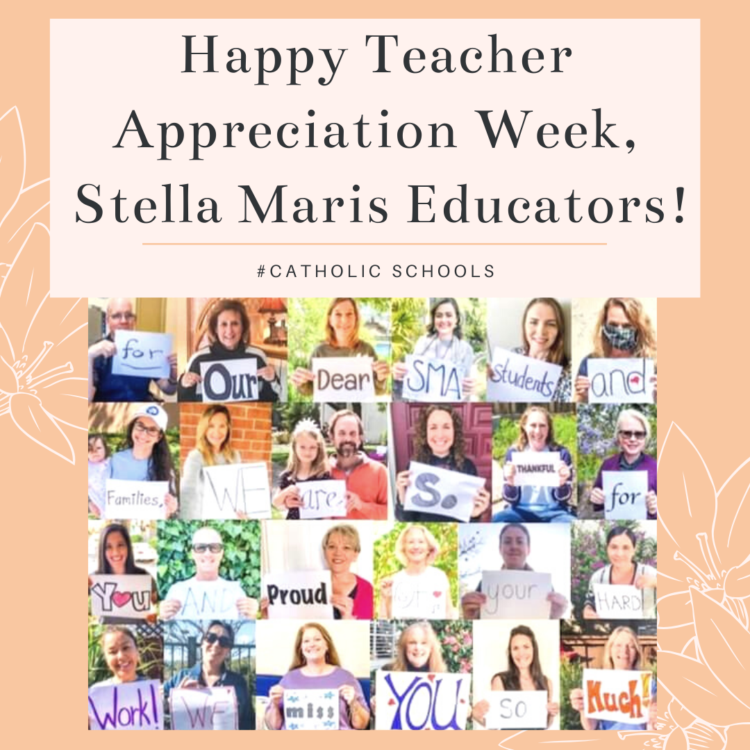 Happy Teacher Appreciation Week, Stella Maris Educators!