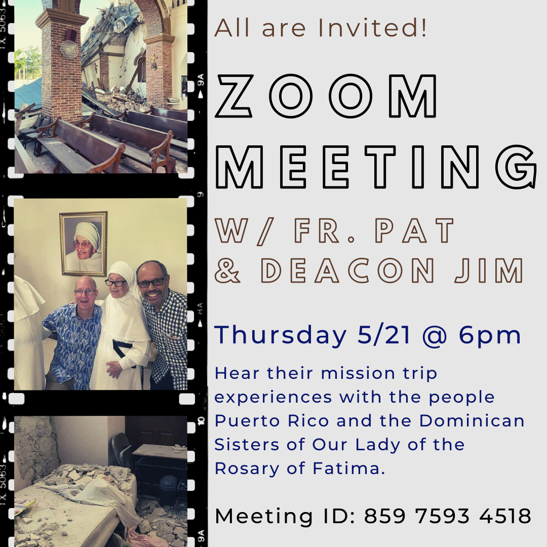 Join Our Virtual Zoom Meeting Where Fr. Pat and Deacon Jim Reflect on their Puerto Rico Mission Trip