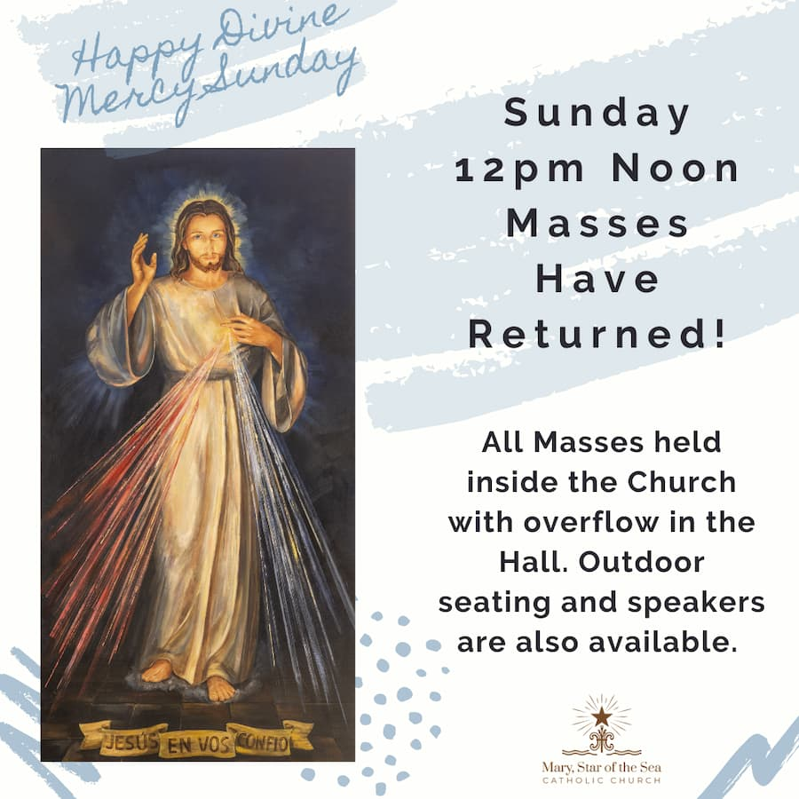 Sunday 12pm Noon Masses Have Returned