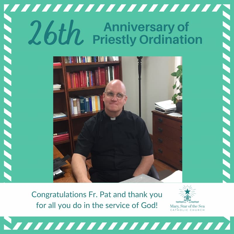 Fr. Pat's 26th Anniversary of Priestly Ordination